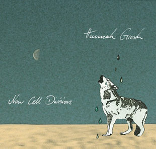 Hannah Grosch - Now Cell Division