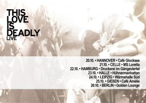 This Love Is Deadly: Herbst-Tour 2015